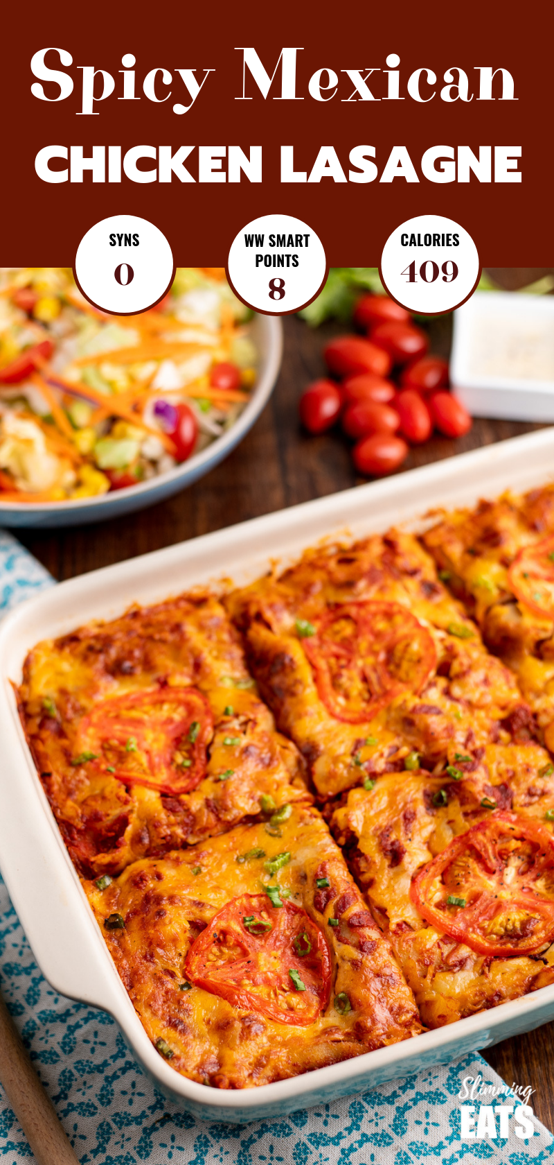 spicy Mexican chicken lasagne sliced in oven proof dish with salad on side pin image