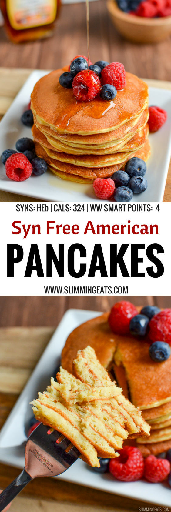 The most delicious, Fluffy Syn Free American Style Pancakes that you will ever make. A perfect breakfast or dessert. Gluten Free, Vegetarian, Slimming World and Weight Watchers friendly | SYNS: 0 (HEB) | CALORIES: 324 | WEIGHT WATCHERS SMART POINTS: 4 | www.slimmingeats.com