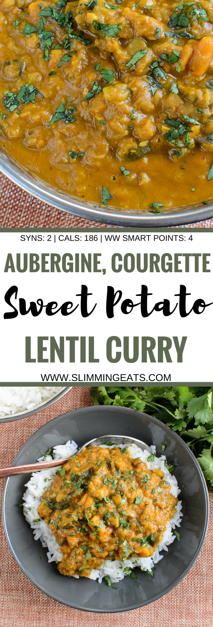 Slimming Eats Low Syn Aubergine, Courgette, Sweet Potato and Lentil Curry - gluten free, dairy free, vegetarian, Slimming World, Instant Pot and Weight Watchers friendly