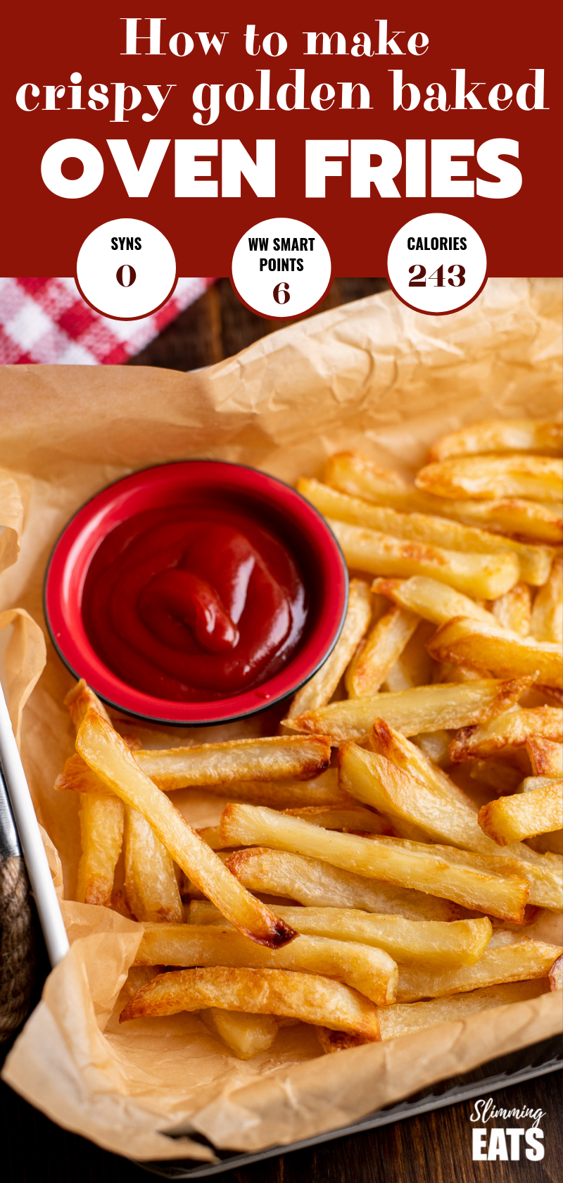 perfect baked oven fries on parchment with ketchup pin