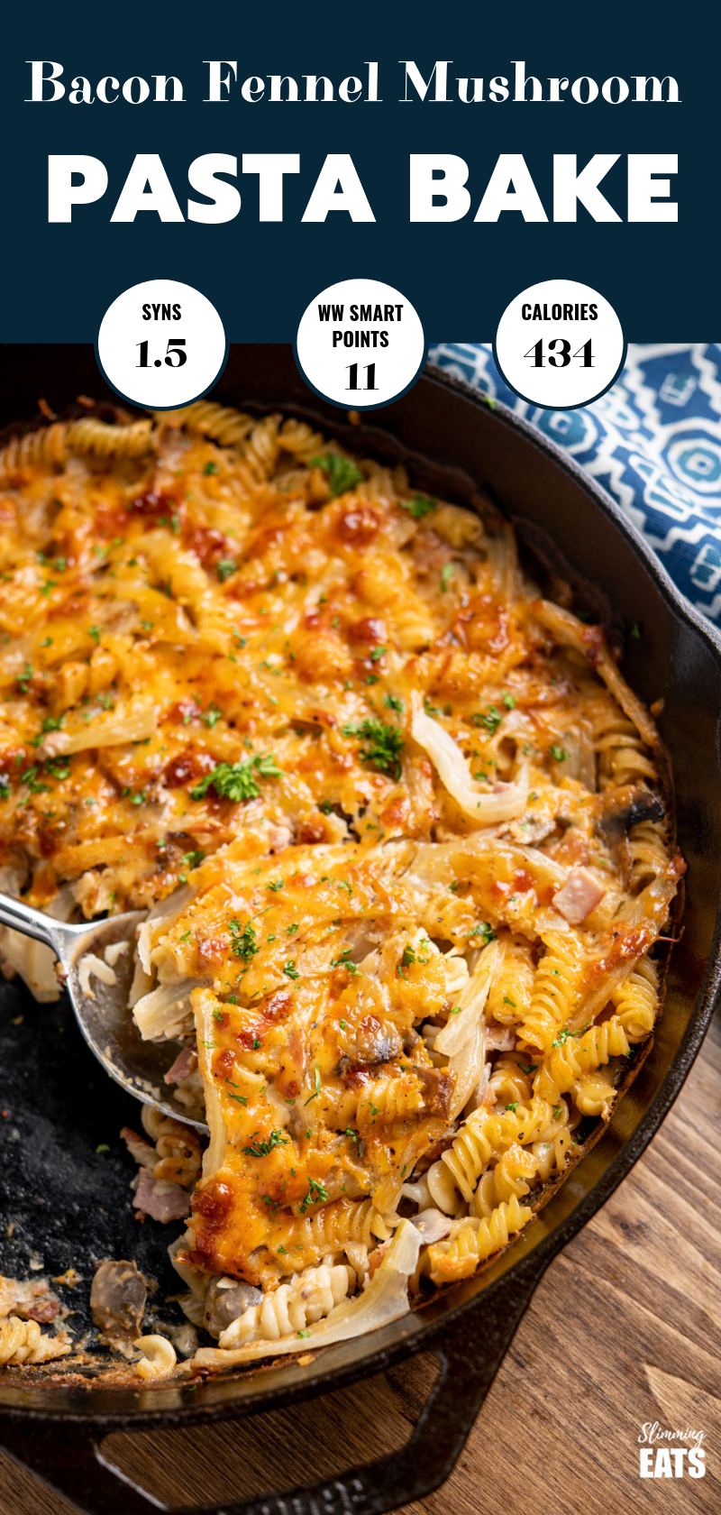 Bacon, Fennel and Mushroom Pasta Bake pin image