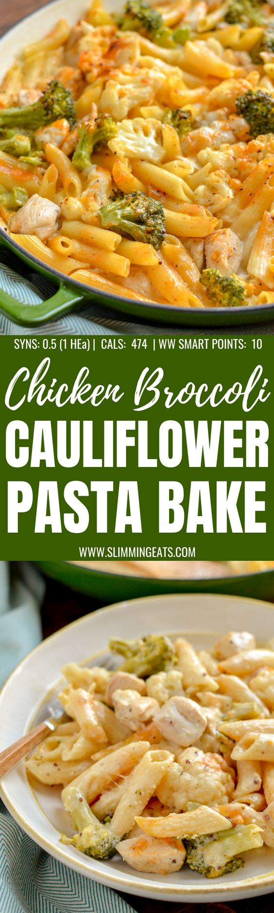 Delicious Low Syn Chicken, Broccoli and Cauliflower Pasta Bake - perfect combination for a filling family meal. | Slimming World and Weight Watchers friendly