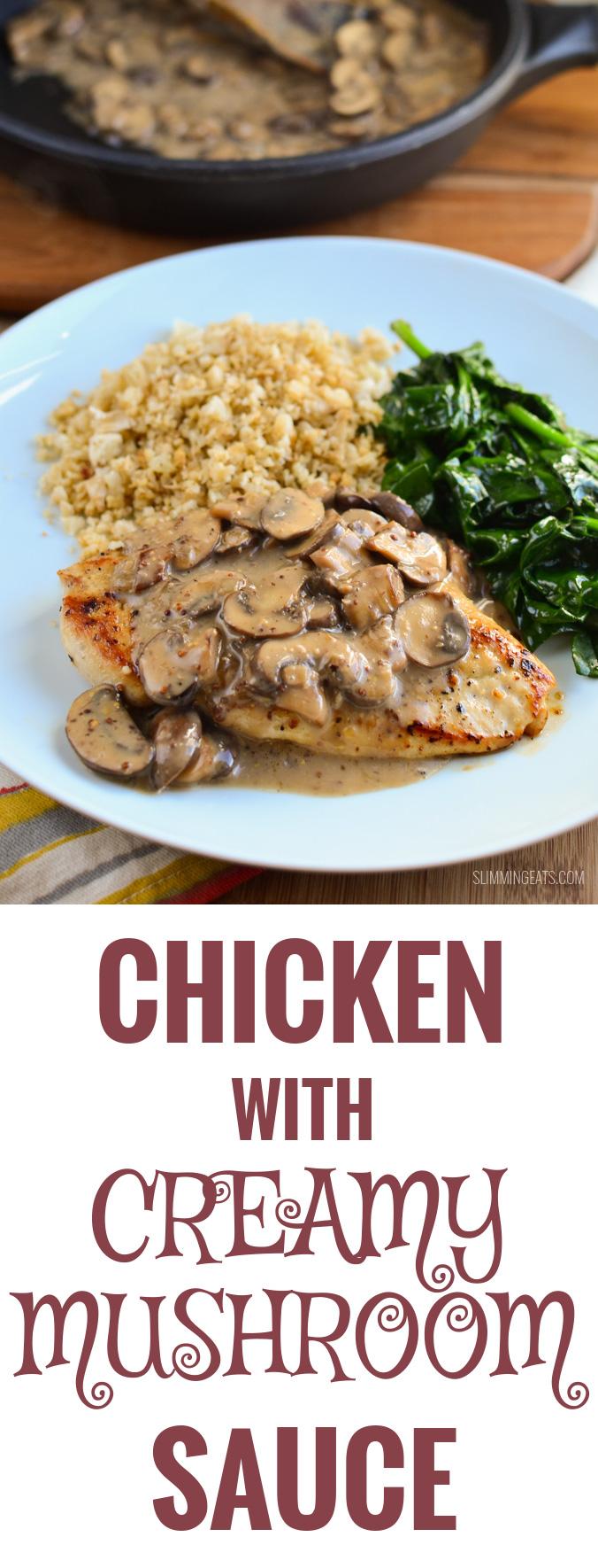 Slimming Eats Chicken in Creamy Mushroom Sauce - gluten free, dairy free, paleo, Whole30, Slimming World and Weight Watchers friendly