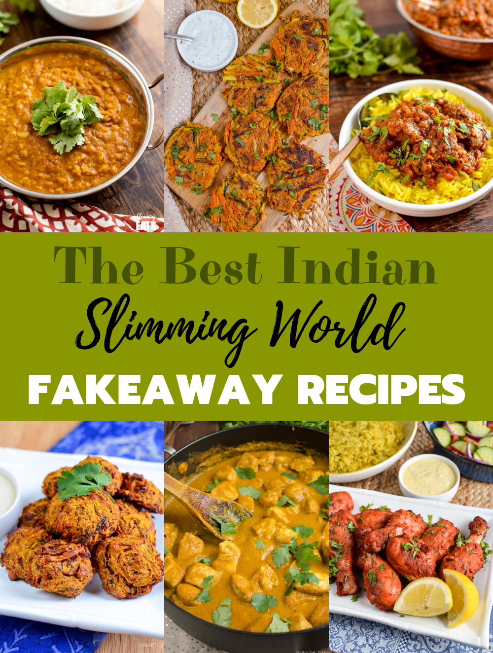 collage of The Best Slimming World Indian Fakeaway recipes