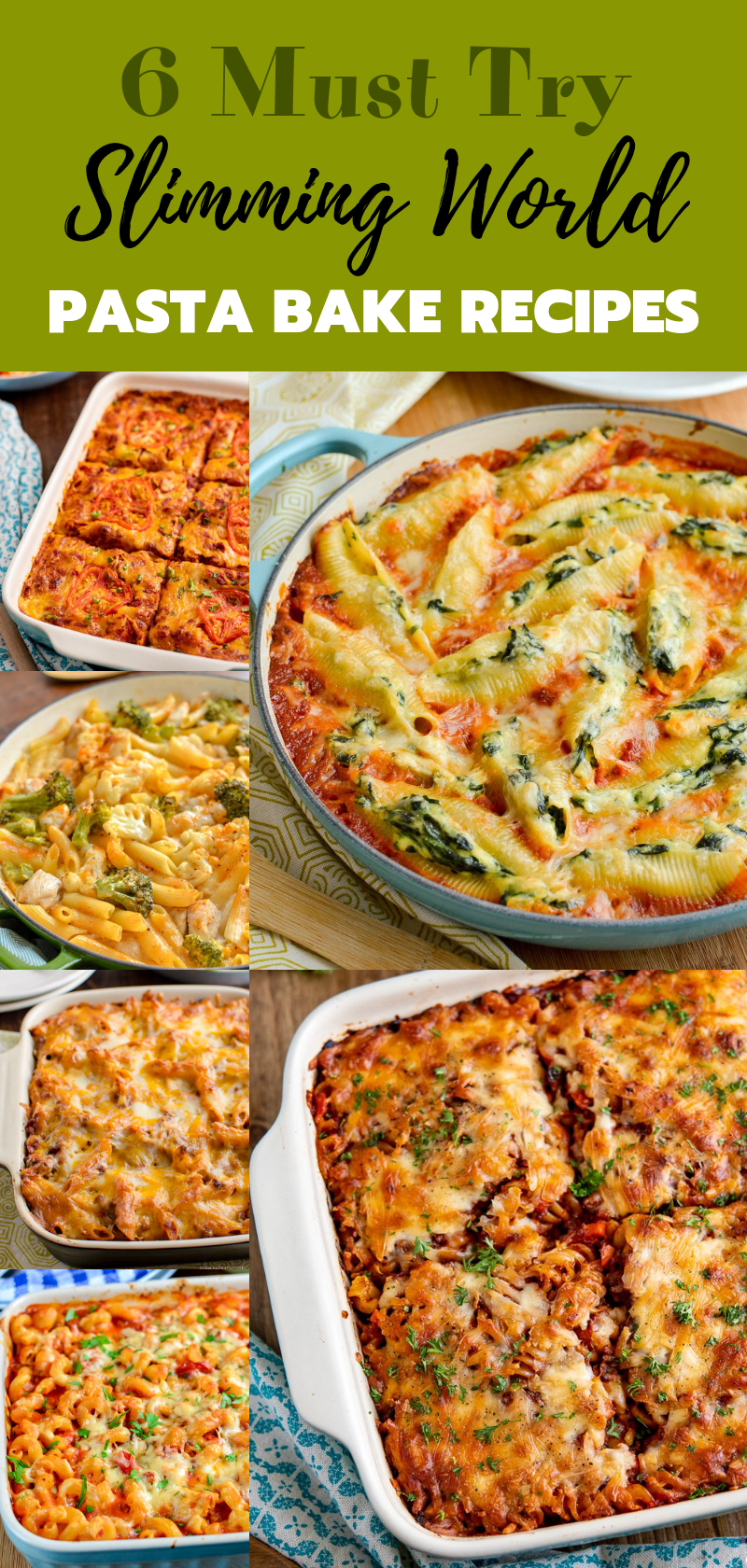collage pin of 6 Must Try Best Ever Slimming World Pasta Bakes