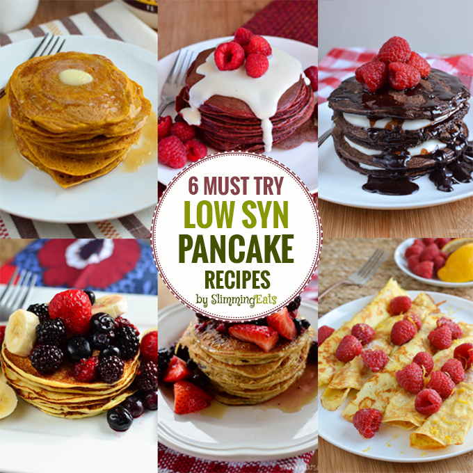 6 Must Try Low Syn Pancake Recipes | Slimming Eats ...