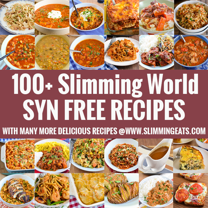 100 Slimming World Syn Free Recipes Slimming Eats