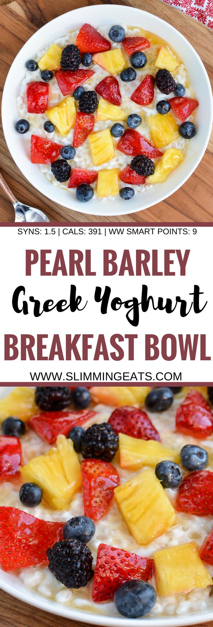 Slimming Eats Pearl Barley Greek Yoghurt Breakfast Bowl - vegetarian, Slimming World and Weight Watchers friendly