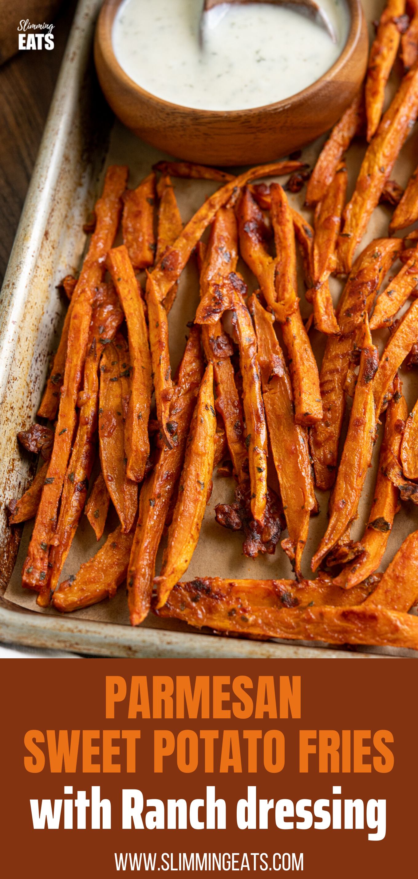 Parmesan Sweet Potato fries on baking tray with wooden bowl of ranch dressing featured pin