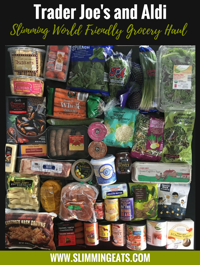 Slimming Eats - Slimming World Grocery Haul - Trader Joe's and Aldi - August 2017