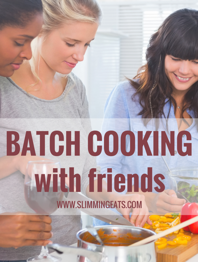 Batch Cooking With Friends – Slimming World