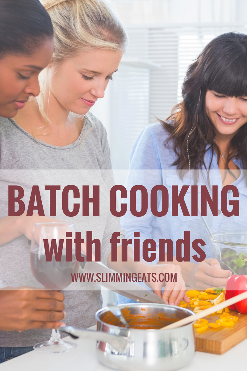 Slimming Eats - Batch Cooking with Friends on Slimming World - Fill your freezer with lots of delicious Slimming World meals by getting together with some of your closest friends for a batch cooking day.