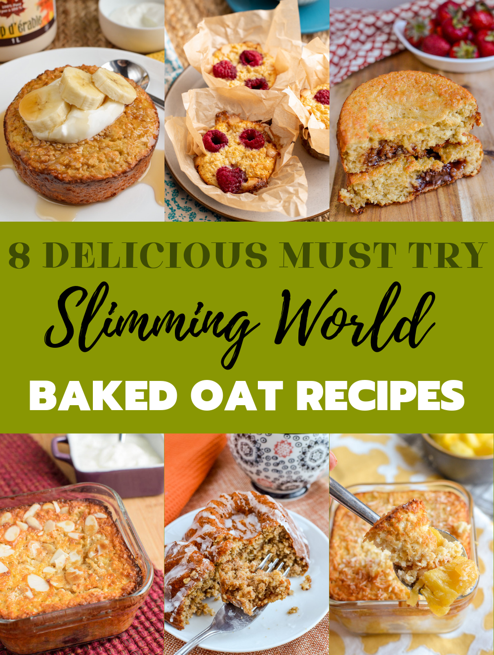 8 slimming world baked oats recipes collage.