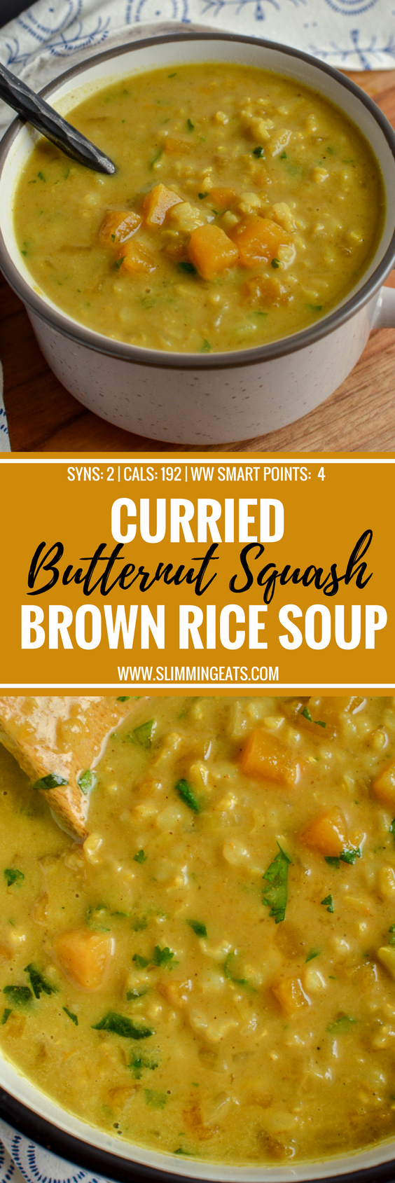 Curried Butternut Squash and Brown Rice Soup - a perfect recipe to warm yourself up on a cold winters day. Gluten Free, Dairy Free, Vegan, Instant Pot, Slimming World and Weight Watchers friendly | www.slimmingeats.com