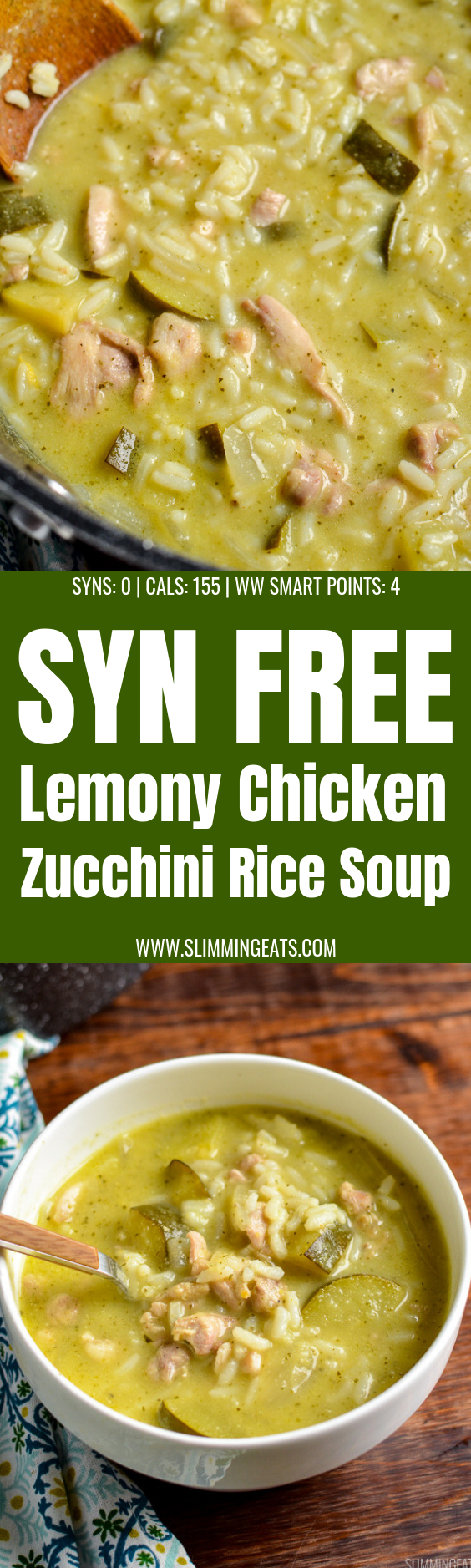 Complete meal in a bowl with the delicious Syn Free Lemony Chicken Zucchini Rice Soup | gluten free, dairy free, Slimming World and Weight Watchers friendly