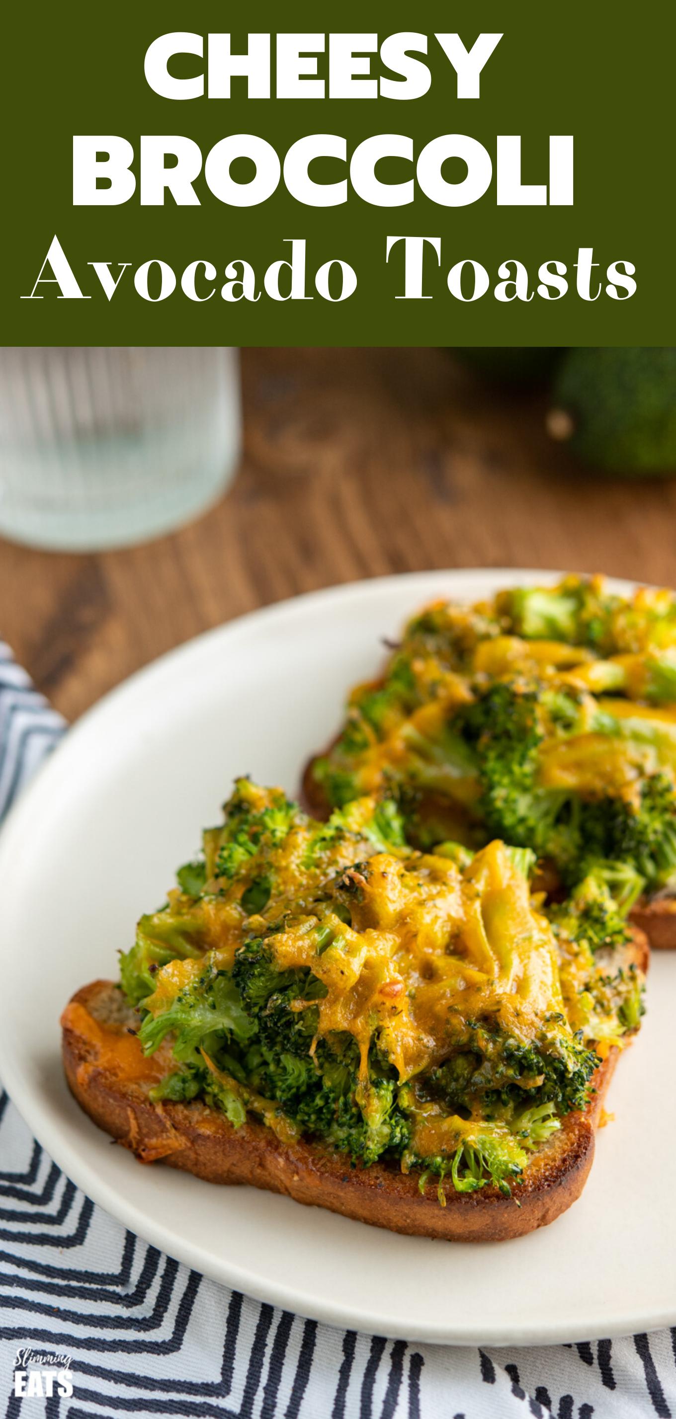 Cheesy broccoli avocado toasts featured pin