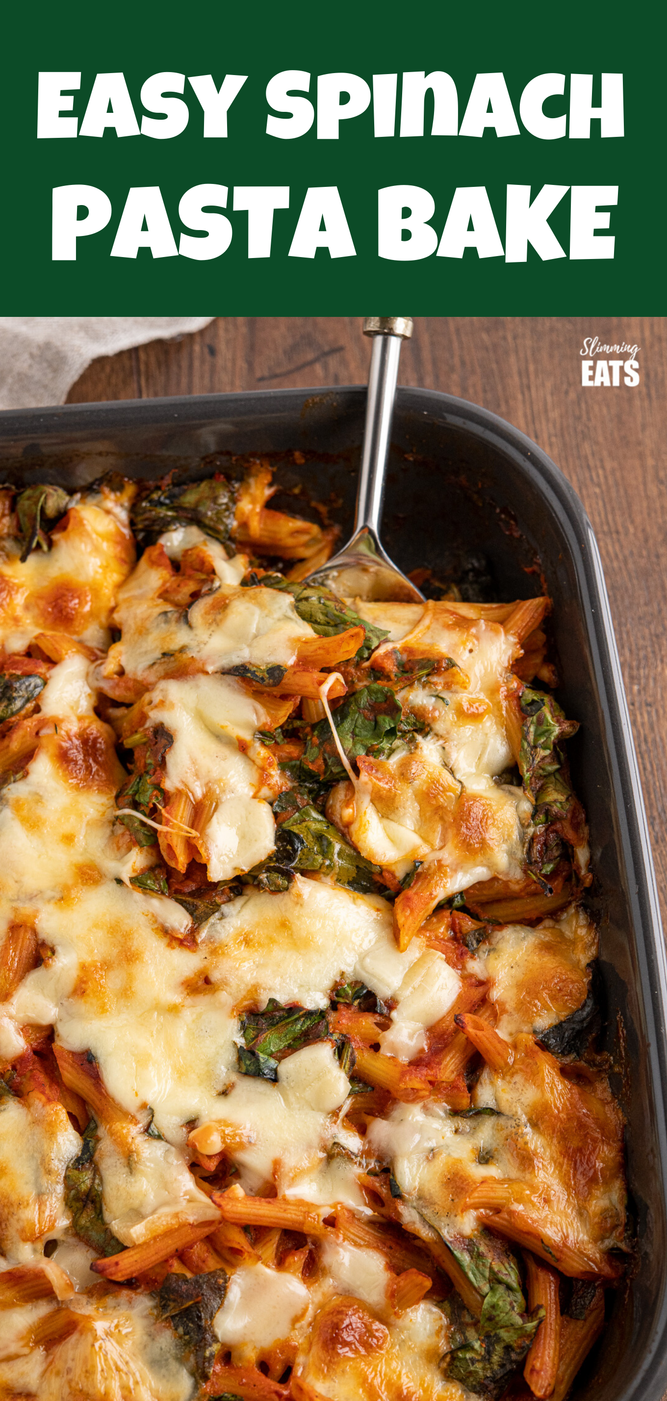EASY SPINACH PASTA BAKE FEATURED PIN IMAGE