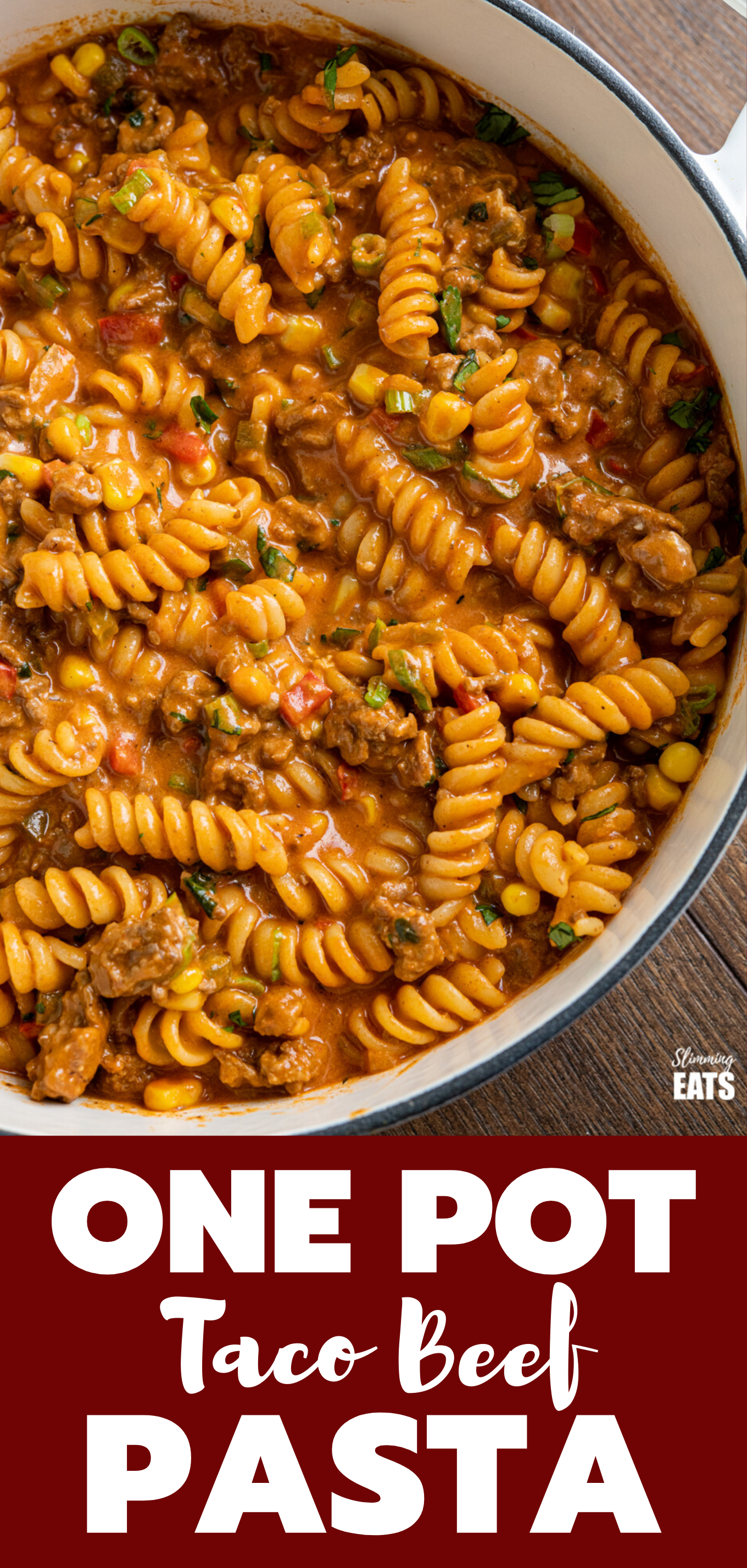 One Pot Taco Beef Pasta featured pin image