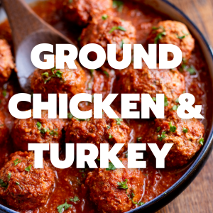 Ground Chicken and Turkey
